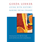 Living with History / Making Social Change (English Edition)