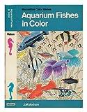 Aquarium Fishes in Color, Jens Meulengracht-Madsen, 0025791702