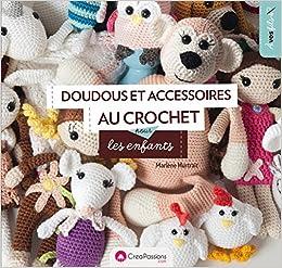 Amazonfr Doudous Et Accessoires Au Crochet Pour Les