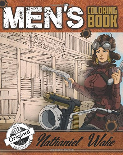 Adult Coloring Book For Men: A Manly Mans Adult Coloring Book: Cyborg Women, Military Machines, Futuristic Battles, Western Armory, Fish Illustrations ... With Cars (Adult Coloring Books) (Volume 4)