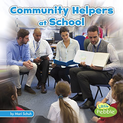 (Community Helpers at School (Community Helpers on the Scene))