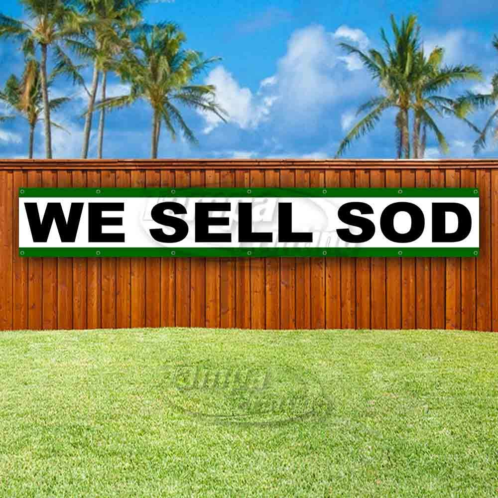 Flag, New Many Sizes Available Store WE Sell SOD Extra Large 13 oz Heavy Duty Vinyl Banner Sign with Metal Grommets Advertising