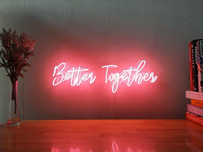 Better Together Real Glass Neon Sign For Bedroom Garage Bar Man Cave Room Home Decor Handmade Artwork Visual Art Dimmable Wall Lighting Includes Dimmer
