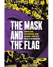 The Mask and the Flag: The Rise of Anarchopopulism in Global Protest