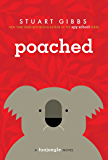 Poached (Teddy Fitzroy series Book 2)