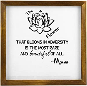 The Flower That Blooms In Adversity Mulan Framed Wood Sign, Quote Wooden Wall Hanging Art, Inspirational Farmhouse Wall Plaque, Rustic Home Decor For Nursery, Porch, Gallery Wall, Housewarming Gift