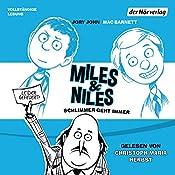 Schlimmer geht immer (Miles & Niles 2) | Jory John, Mac Barnett