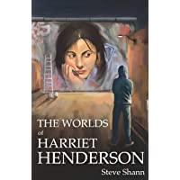The Worlds of Harriet Henderson