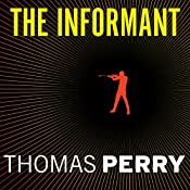 The Informant: A Butcher's Boy Novel | Thomas Perry