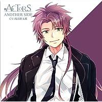 ミュージックシチュエーションCD -ACTORS ANOTHER SIDE- vol.6 About me ~I say love…you?~ CV:浅沼晋太郎出演声優情報