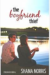 The Boyfriend Thief (Stolen Kiss Book 1) Kindle Edition