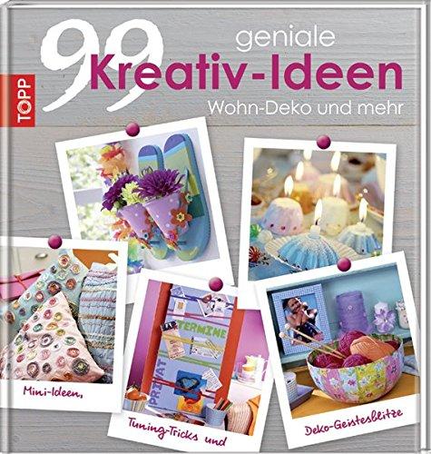 99-geniale-kreativ-ideen-wohn-deko-und-mehr