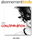 Conspiration: Tome 1 - La Colonie