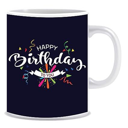KickUp Happy Birthday Printed Mugs Gifts For Men Women Girls Boys