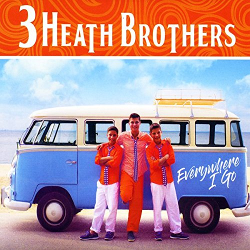 Everywhere I Go (The Heath Brothers)