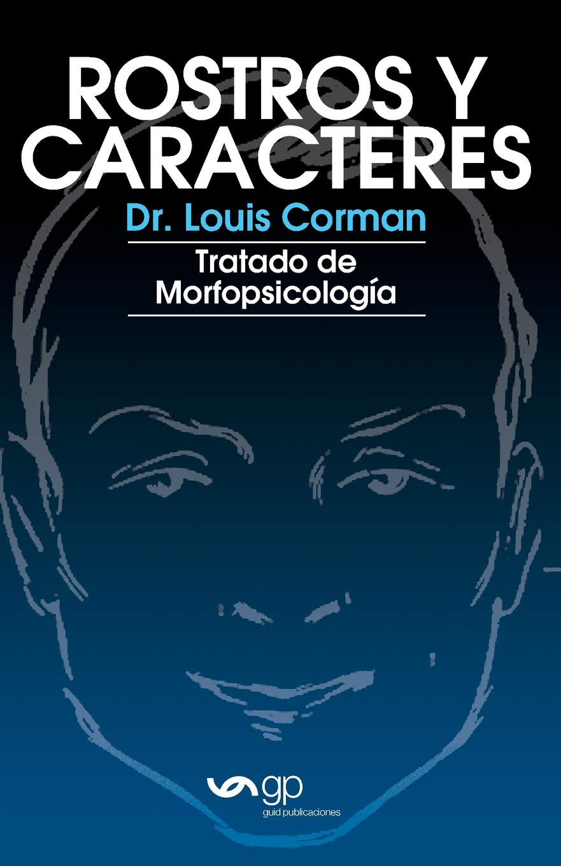 Rostros y caracteres: Tratado De Morfopsicologia (Spanish ...