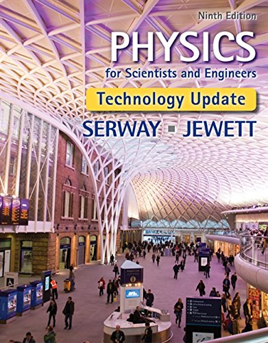 Physics for Scientists and Engineers Technology Update No access codes included