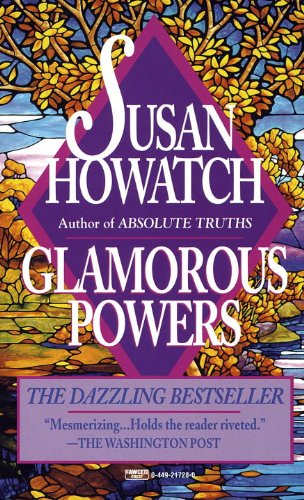 Glamorous Powers by [Howatch, Susan]