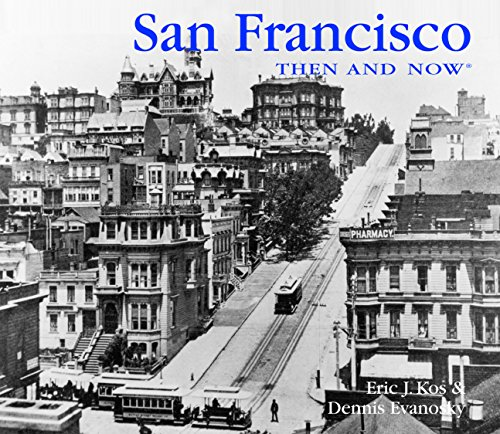 San Francisco Then and Now (Then & Now Thunder Bay)