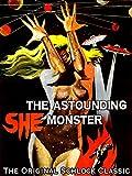 Astounding She Monster - The Original Schlock Classic