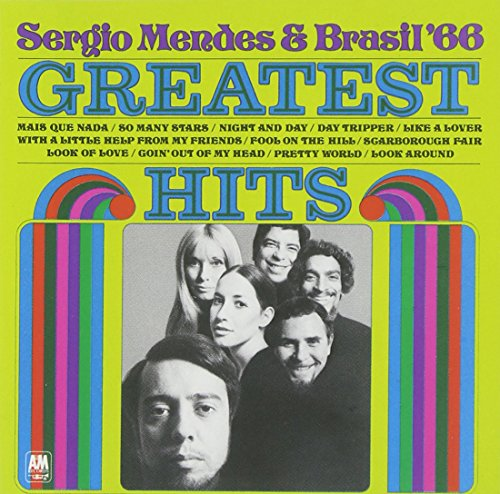 Sergio Mendes & Brasil '66 - Greatest Hits (Best Latin Jazz Albums)