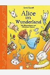 Alice im Wunderland: Bilderbuch-Klassiker Hardcover