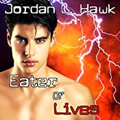 Eater of Lives: SPECTR, Book 4 | Jordan L. Hawk