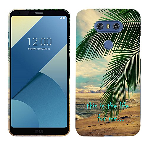 LG G6 Case - Palm Trees - This is The Life Hard Plastic Back Cover. Slim Profile Cute Printed Designer Snap on Case Glisten