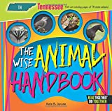 Wise Animal Handbook Tennessee, The (Arcadia Kids)