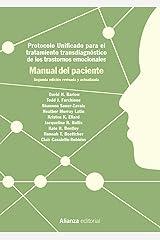 Protocolo unificado para el tratamiento transdiagnóstico de los trastornos emocionales. Manual del paciente: 2.ª edición (El libro universitario - Manuales) (Spanish Edition) Paperback