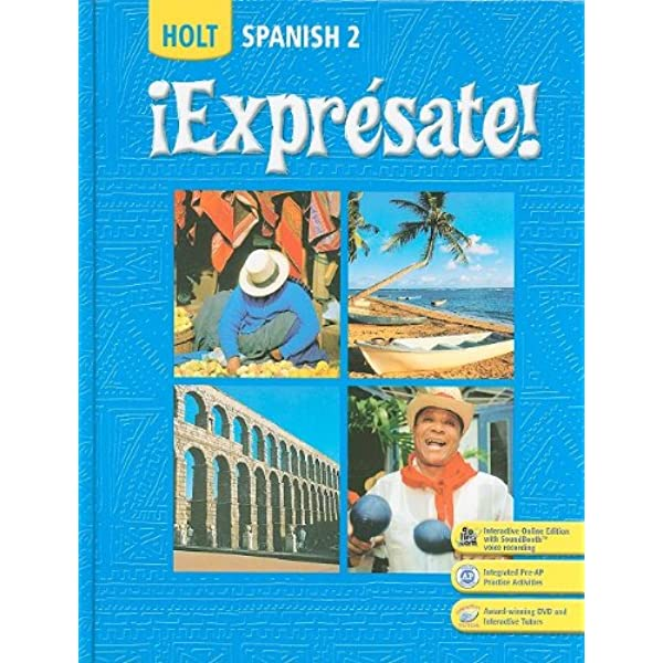 Amazon Com Expresate Spanish 2 Holt Spanish Level 2 9780030453229 Holt Rinehart And Winston Books