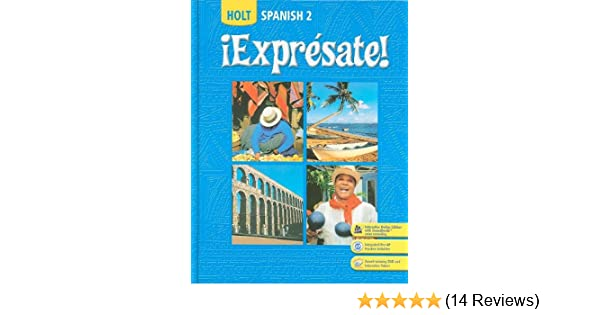 Expresate Spanish 2 Holt Spanish Level 2