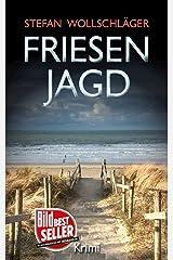 Friesenjagd: Ostfriesen-Krimi (Diederike Dirks ermittelt 6) (German Edition) Kindle Edition