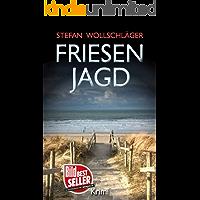 Friesenjagd: Ostfriesen-Krimi (Diederike Dirks ermittelt 6)