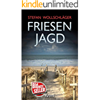Friesenjagd: Ostfriesen-Krimi (Diederike Dirks ermittelt 6) (German Edition)