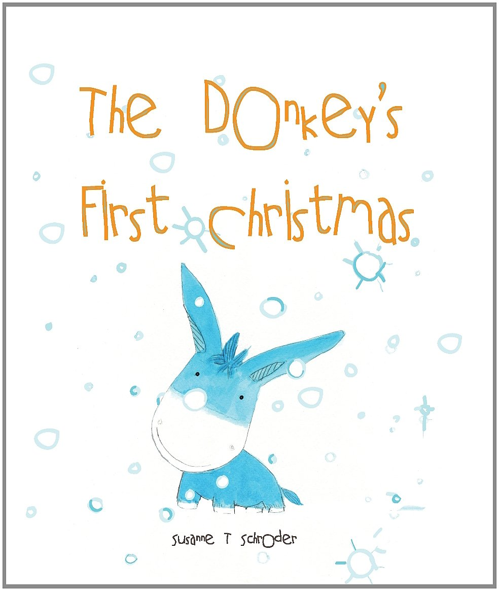 The Donkey\'s First Christmas (Unlikely Heroes): Amazon.co.uk ...