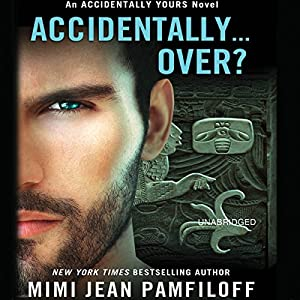 Accidentally... Over? Audiobook