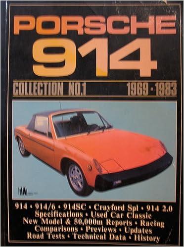 Porsche 914 Collection: 1969-83 No. 1 (Brooklands Books Road