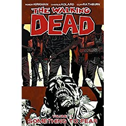 The Walking Dead: Something To Fear, Vol. 17