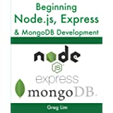 Beginning Node.js, Express & MongoDB Development