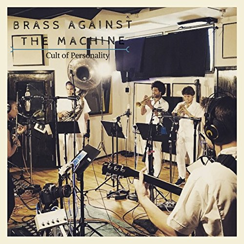 Cult of Personality (Brass Machine)