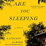 Are You Sleeping: A Novel | Kathleen Barber