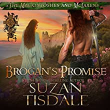 Brogan's Promise: Book Three of The Mackintoshes and McLarens Audiobook by Suzan Tisdale Narrated by Brad Wills
