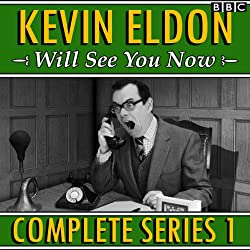 Kevin Eldon Will See You Now: The Complete Series 1
