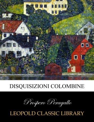 Disquisizioni colombine (Italian Edition)