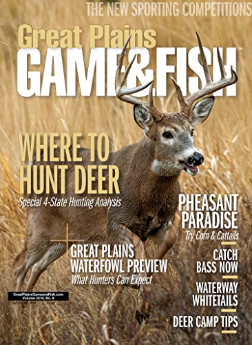 More Details about Great Plains Game & Fish Magazine