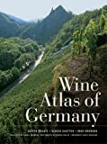 Wine Atlas of Germany, Dieter Braatz and Ulrich Sautter, 0520260678