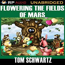 Flowering the Fields of Mars