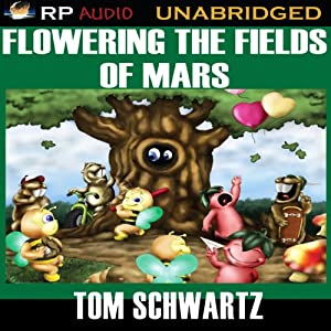 Flowering the Fields of Mars Audiobook