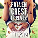 Fallen Crest Forever Audiobook by Tijan Narrated by Saskia Maarleveld, Graham Halstead